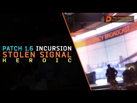 The Division | Stolen Signal Incursion - Heroic [Completed]
