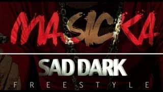 Masicka - Sad Dark Freestyle (Baddest) Oct 2012