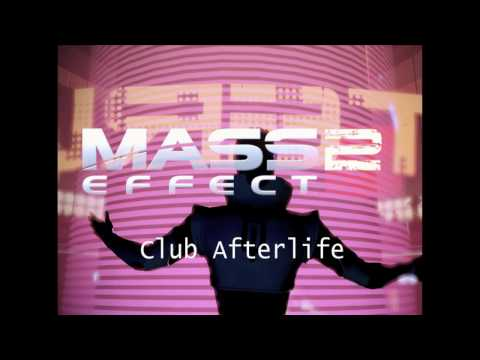 Mass Effect 2 HQ Music - Club Afterlife (Lower Level)