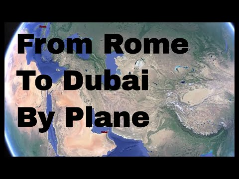 ✈ From Rome To Dubai By Plane ✈