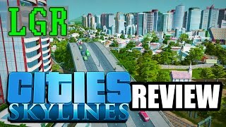 LGR - Cities: Skylines Review (Video Game Video Review)