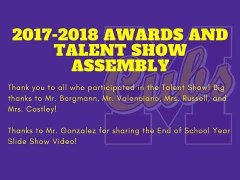 17-18 Awards and Talent Show Assembly for Monett Middle School