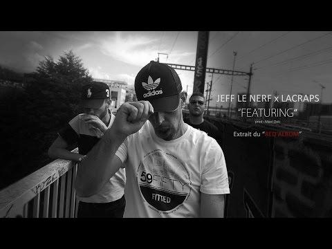 Jeff Le Nerf x LaCraps - Featuring #RedAlbum