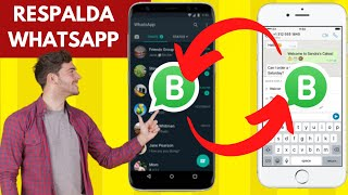 Transferir Whatsapp Business de Android a iPhone y al revés