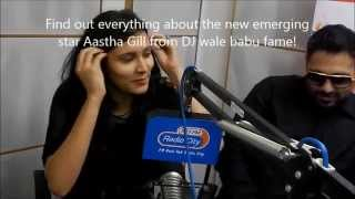 Everything about Aastha Gill (DJ wale Babu FAME) in 45 seconds !