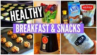 4 Healthy Breakfast Recipes & Snack Ideas!