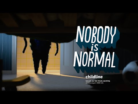 Nobody is Normal | Childline