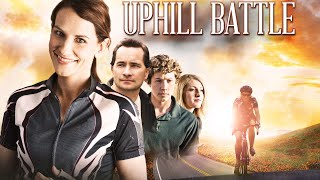 Uphill Battle (2013)   Full Movie   Nathan Petty   Taylor Petty   Shelby Smith   Amy Kenney