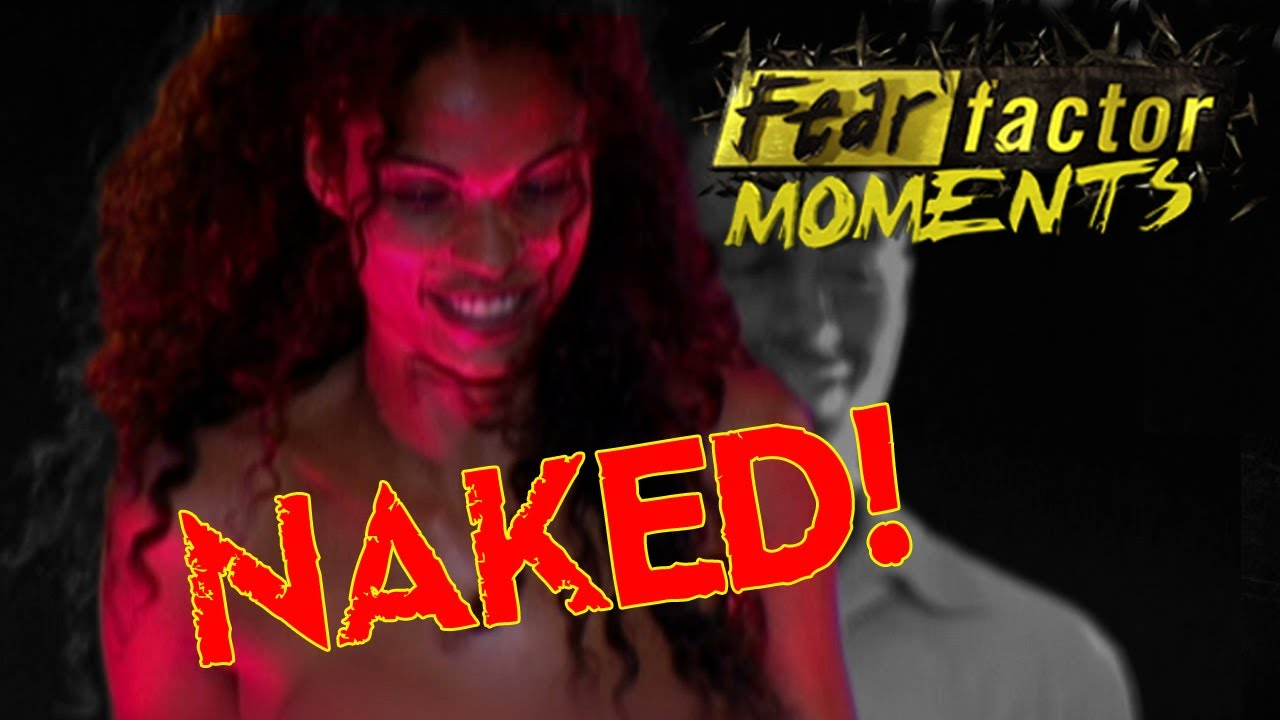 uncensored nude Fear factor