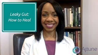 Leaky Gut: How to Heal