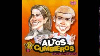 ALTOS CUMBIEROS   Escuela Nocturna Cd Completo