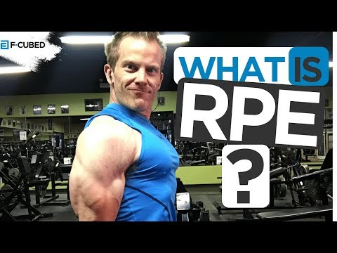 What is RPE? Rate of Perceived Exertion Scale