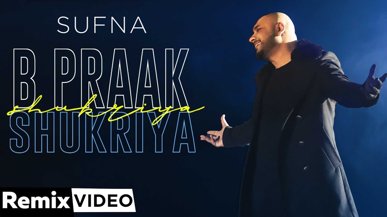Shukriya (Remix) | B Praak | Jaani | Ammy Virk | DJ A-Vee | Latest Punjabi Songs 2020