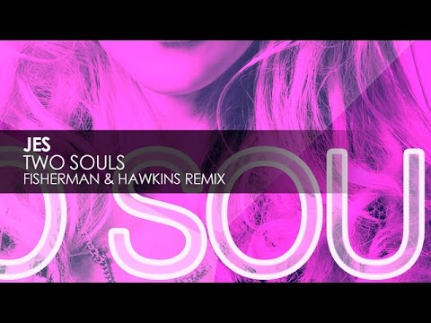 Jes - Two Souls (Fisherman & Hawkins Remix)