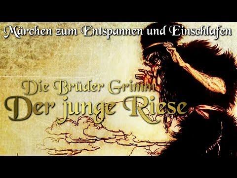 Der junge Riese / KHM 090 - (Hörbuch deutsch) Märchen der Brüder Grimm für Kinder