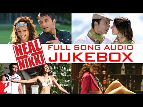 Neal 'n' Nikki Full Song Audio Jukebox | Salim | Sulaiman | Uday Chopra | Tanisha Mukherjee