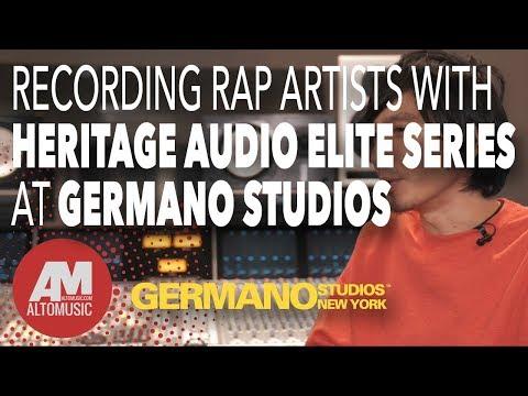 Recording Rap Artists with Heritage Audio Elite Series at Germano Studios