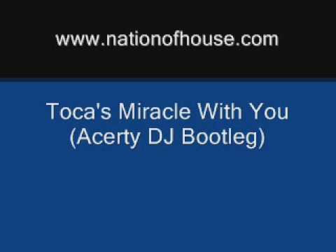 Toca's Miracle With You (Acerty DJ Bootleg) - Fragma vs Victor Magán