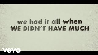 Justin Moore - We Didnt Have Much (Lyric Video) YouTube Videos