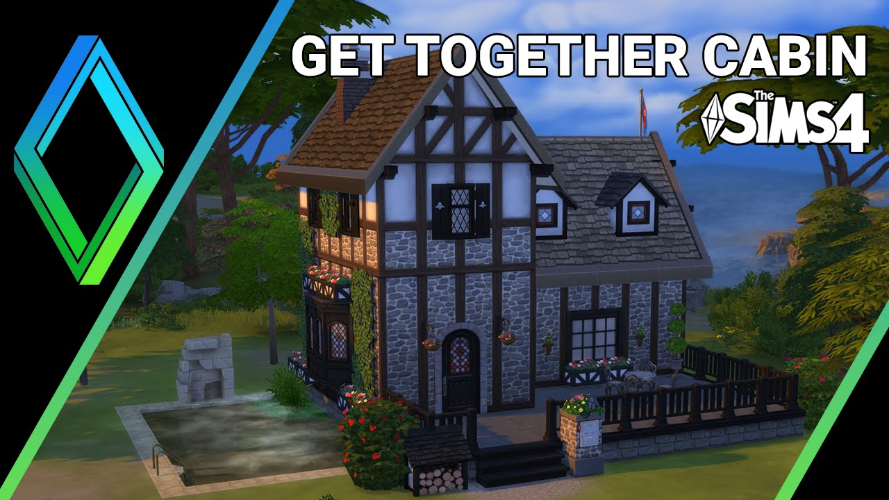 The sims 4 house building get together cabin youtube for Get a home built