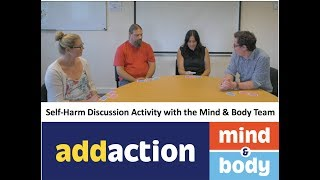 Self-Harm Discussion Activity with Mind and Body Practitioners