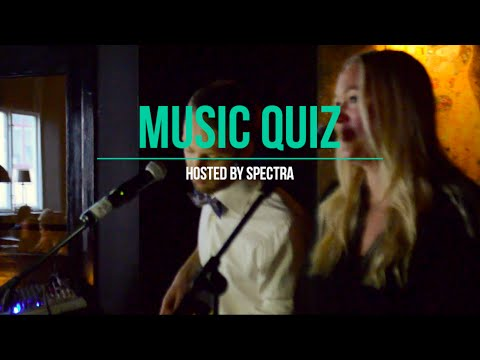 MUSIC QUIZ hosted by Spectra