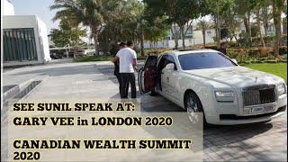 Dubai Style. See me speak.  Gary Vaynerchuk in London 2020 & Canadian Wealth Summit.