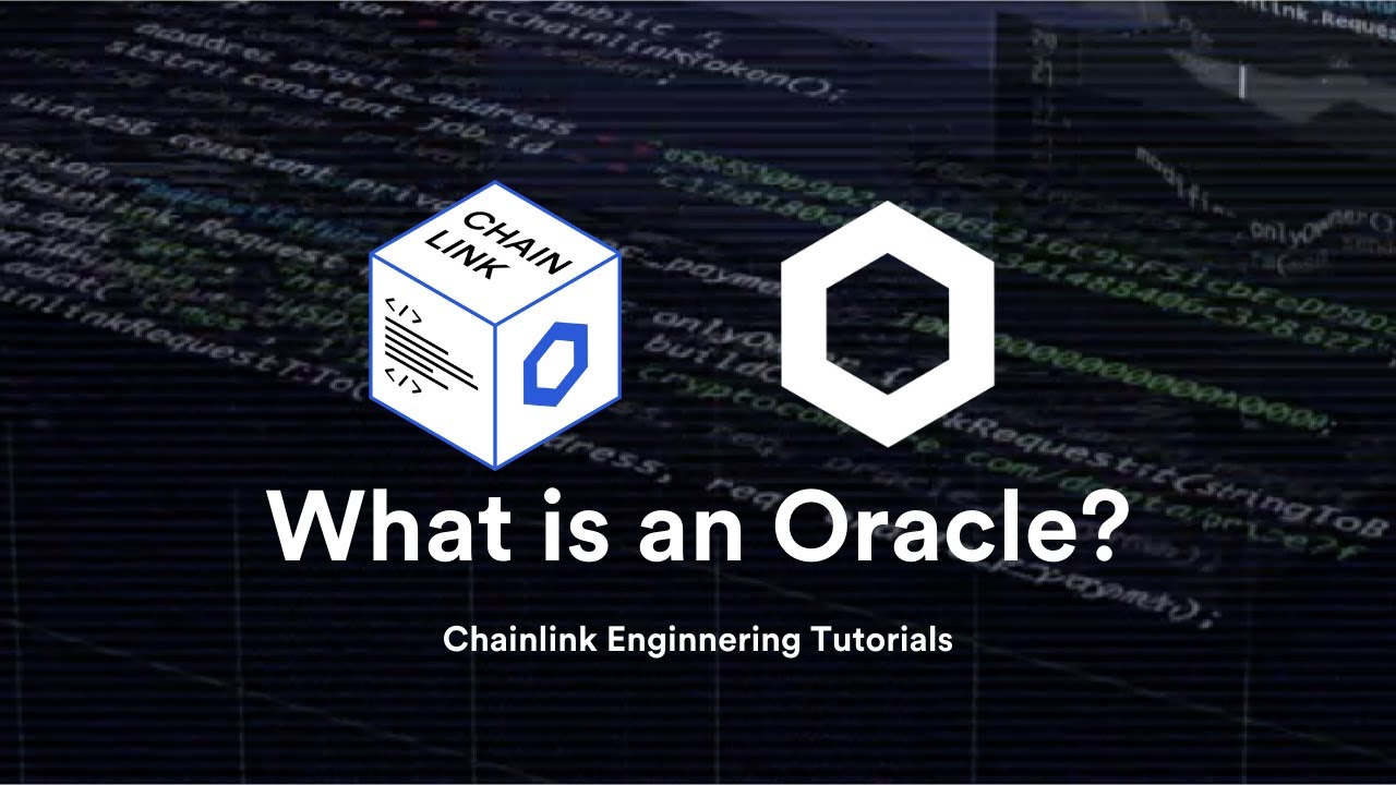 What is a Blockchain Oracle? What is the Oracle Problem? - Chainlink Engineering Tutorials