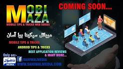 Mobi Maza - Mobile Tips & Tricks Web Series