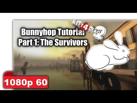 Left 4 Dead 2 - Bunnyhop Tutorial
