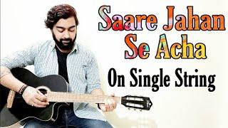 Saare Jahan Se Acha Guitar Lesson/Tabs   Single String   Easy Guitar Tabs   Patriotic Songs