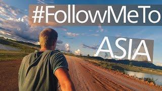 #FollowMeTo Asia / Следуй за мной в Азию