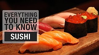 Everything You Need to Know About Eating Sushi