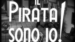 Il pirata sono io! - Trailer