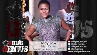 Lady Saw - My House [90's Don Dada Riddim] January 2016