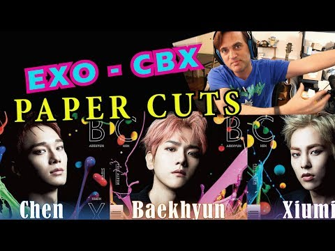 Guitarist Reacts To EXO-CBX - Paper Cuts // MV // Classical Musicians React To KPOP
