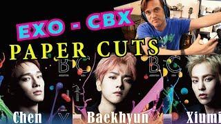 Gambar cover Guitarist Reacts to EXO-CBX - Paper Cuts // MV // Classical Musicians React to KPOP