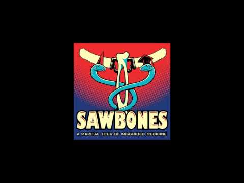 Sawbones - Mummies Are Not A Renewable Resource