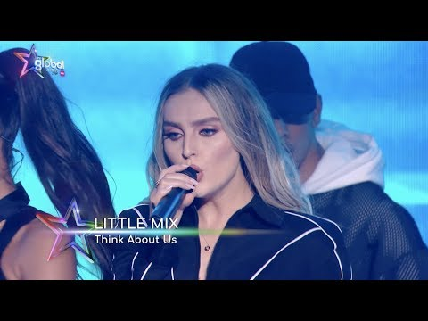 Little Mix - 'Think About Us' (Live at The Global Awards 2019)