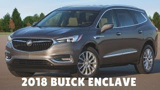 2018 Buick Enclave - The first-generation