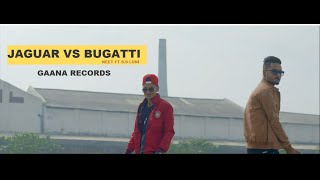 Jaguar vs Bugatti ● ‪Neet‬ ft. ‪‎S.S. Loni ‬● Gaana Records ‬ ● New Punjabi Songs 2016