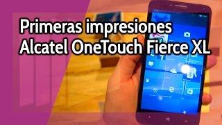 Alcatel OneTouch Fierce XL: Primeras impresiones #MWC2016