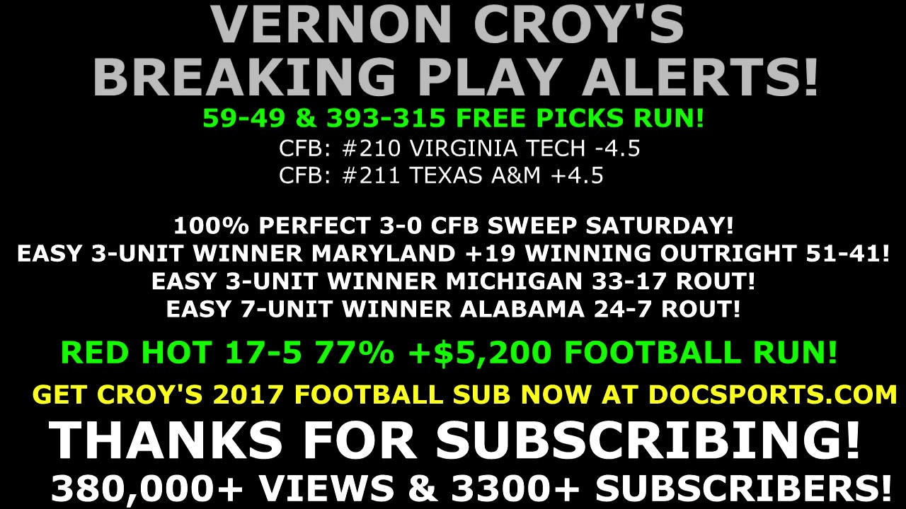 FREE SPORTS PICKS – Vernon Croy's 46th Ever Late Breaking College Football  Predictions 9/3/2017