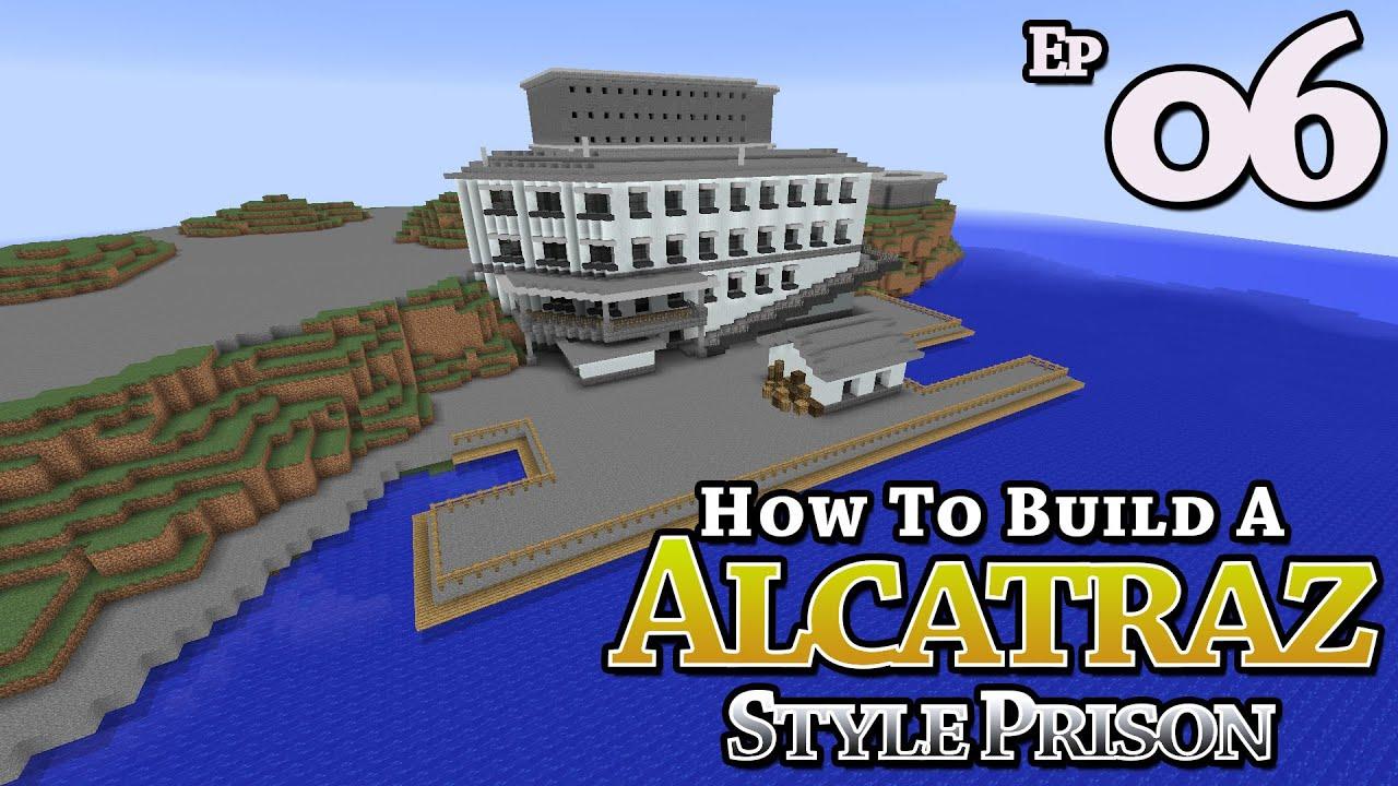 Alcatraz style prison how to build minecraft e6 z one n only