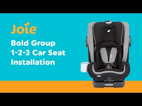 Installation Guide for Joie Bold Group 1-2-3 Car Seat| Smyths Toys