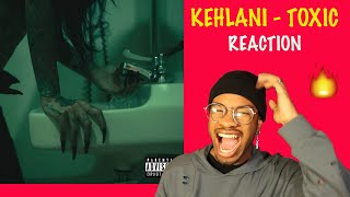 Kehlani - Toxic (Official Audio) *REACTION* 🔥🔥