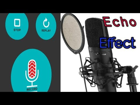 Eche Sound Effect, add Echo effect your voice, Echo Effect For android,