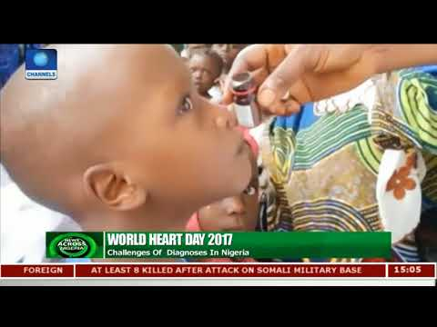 2017 World Heart Day: Challenges Of Diagnoses In Nigeria