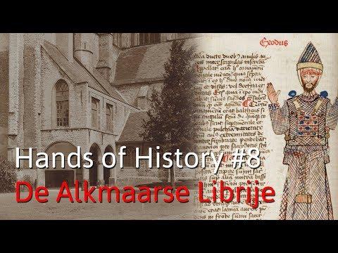 Hands of History #8: De Alkmaarse Librije