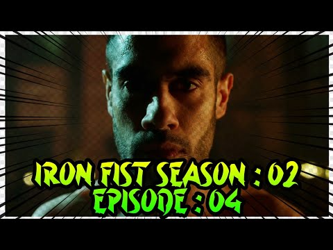 Download Iron Fist Season : 2 Episode : 4 Explained || Detailed Explanation || Marvel's Iron Fist || In Hindi
